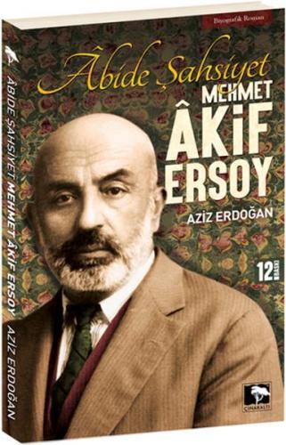 Abide Şahsiyet Mehmet Akif Ersoy