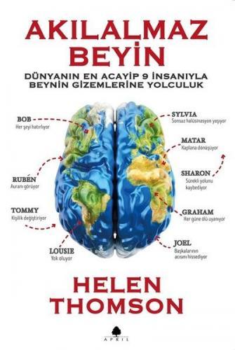 Akılalmaz Beyin Dünyanın En Acayip 9 İnsanıyla Beynin Gizemlerine Yolculuk