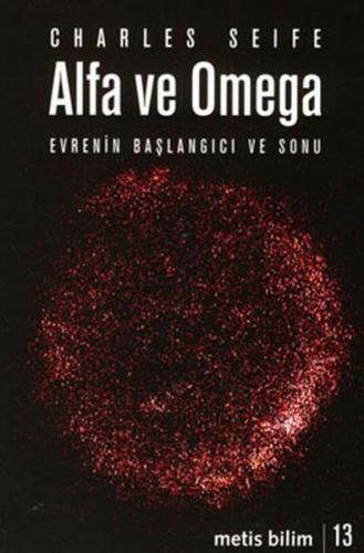 Alfa ve Omega Evrenin Başlangıcı ve Sonu