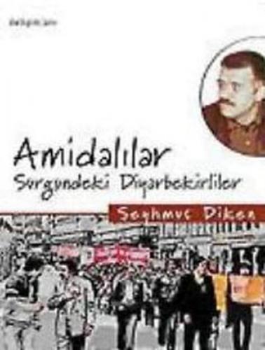 Amidalılar Sürgündeki Diyarbekirliler