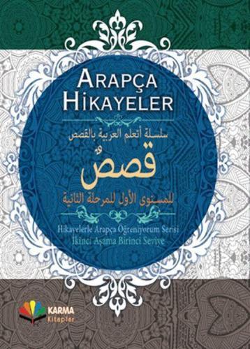 Arapça Hikayeler Hikayelerle Arapça Öğreniyorum Serisi 2. Aşama 1. Seviye Ciltli