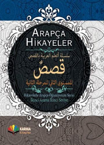 Arapça Hikayeler Hikayelerle Arapça Öğreniyorum Serisi 2. Aşama 2. Seviye Ciltli