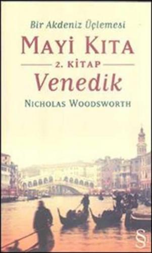 Bir Akdeniz Üçlemesi Mayi Kıta 2.Kitap Venedik