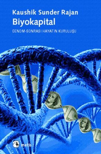 Biyokapital Genom Sonrası Hayatın Kuruluşu