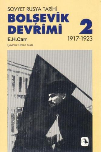 Bolşevik Devrimi 1917 1923, Cilt II