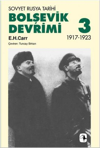 Bolşevik Devrimi 3 Sovyet Rusya Tarihi 1917 1923