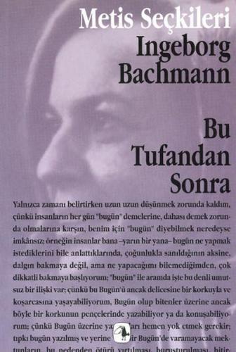 Bu Tufandan Sonra Ingeborg Bachmann