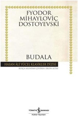 Budala (Ciltli) Hasan Ali Yücel Klasikler