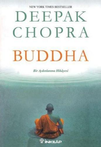 Buddha Bir Aydınlanma Hikayesi Deepak Chopra