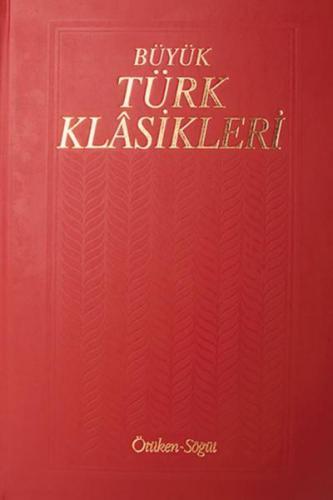 Büyük Türk Klasikleri 1. Cilt