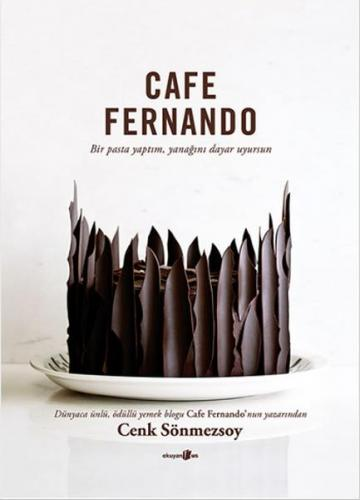 Cafe Fernando Bir Pasta Yaptım, Yanağını Dayar Uyursun