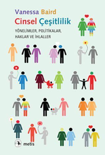 Cinsel Çeşitlilik Yönelimler, Politikalar, Haklar ve İhlaller