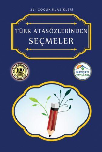 Çocuk Klasikleri 36 Türk Atasözlerinden Seçmeler