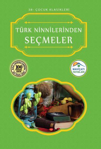Çocuk Klasikleri 38 Türk Ninnilerinden Seçmeler
