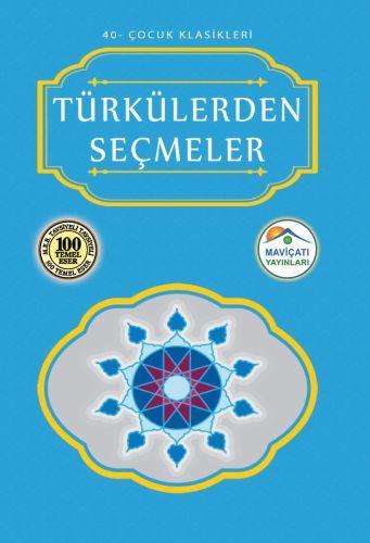 Çocuk Klasikleri 40 Türkülerden Seçmeler