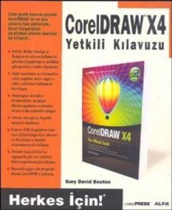 CorelDRAW X4 Yetkili Kılavuzu Herkes İçin
