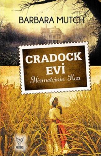 Cradock Evi Hizmetçinin Kızı
