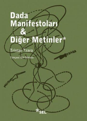 Dada Manifestoları ve Diğer Metinler
