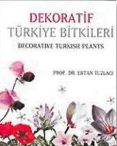 Dekoratif Türkiye Bitkileri