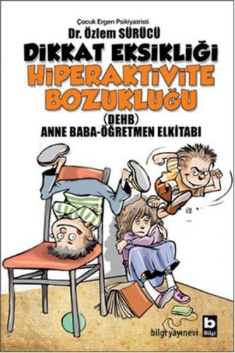 Dikkat Eksikliği Hiperaktivite Bozukluğu