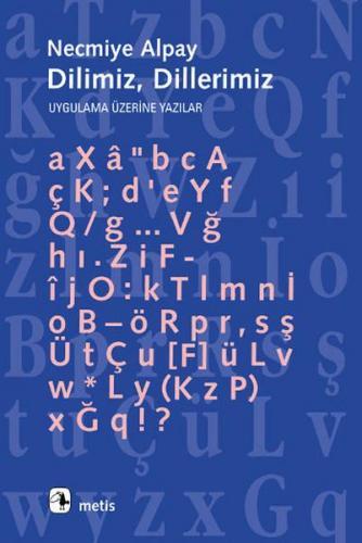 Dilimiz, Dillerimiz Uygulama Üzerine Yazılar