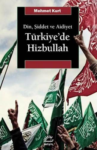 Din, Şiddet ve Aidiyet Türkiye'de Hizbullah