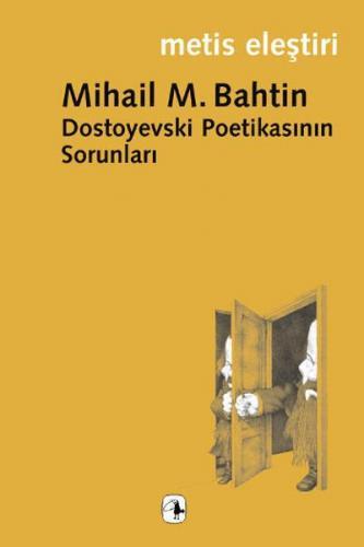 Dostoyevski Poetikasının Sorunları
