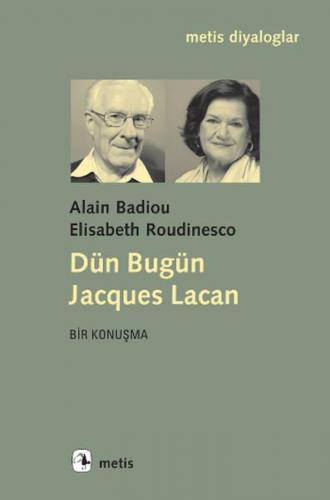 Dün Bugün Jacques Lacan
