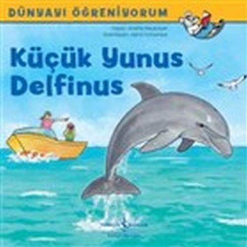 Dünyayı Öğreniyorum Küçük Yunus Delfinus