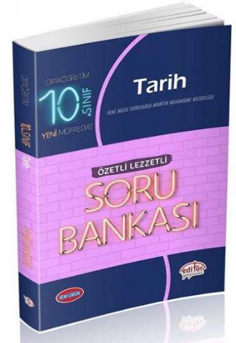 Editör 10. Sınıf Tarih Özetli Lezzetli Soru Bankası YENİ
