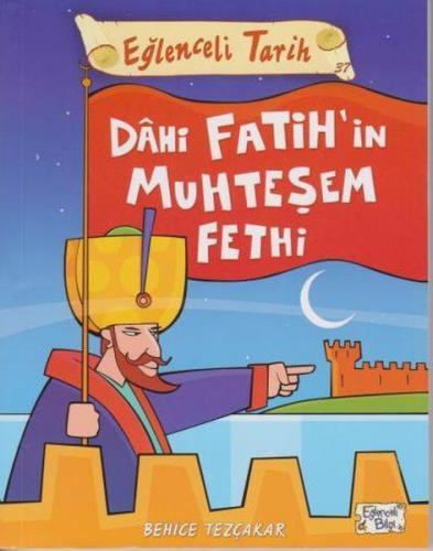Eğlenceli Tarih Dahi Fatihin Muhteşem Fethi