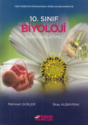 Esen 10. Sınıf Biyoloji Konu Anlatımlı Yeni Mehmet Gürler