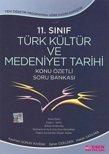 Esen 11. Sınıf Türk Kültür Ve Medeniyet Tarihi Konu Özetli Soru Bankası Yeni