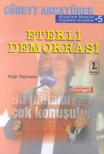 Etekli Demokrasi Büyüklere Masallar Küçüklere Gerçekler 5