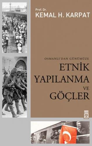 Etnik Yapılanma ve Göçler Osmanlı'dan Günümüze