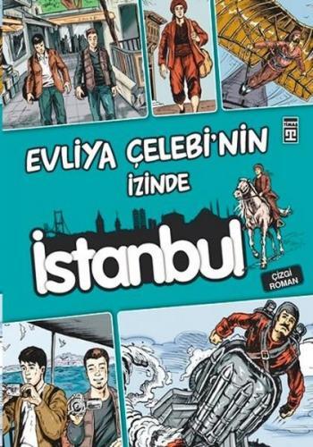 Evliya Çelebinin İzinde İstanbul