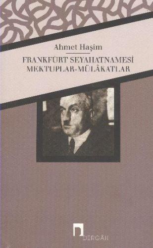 Frankfurt Seyahatnamesi Mektuplar MülakatlarBütün Eserleri 4