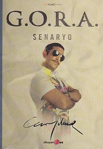 G.O.R.A Senaryo