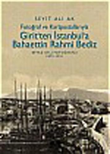 Giritten İstanbula Bahaettin Rahmi Bediz