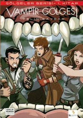 Gölgeler Serisi 1 Vampir Gölgesi