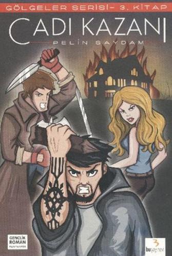 Gölgeler Serisi 3 Cadı Kazanı