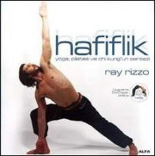 Hafiflik Yoga, Pilates ve Chi kung'un Sentezi Uygulama DVD'siyle