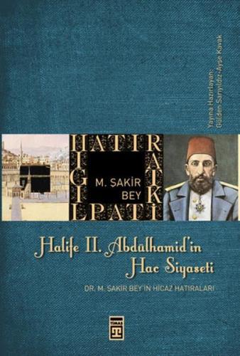 Halife II. Abdülhamitin Hac Siyaseti