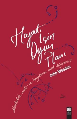 Hayat İçin Oyun Planı John Wooden Don Yaeger