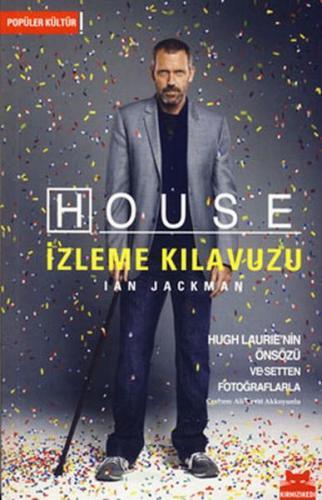 House İzleme Kılavuzu
