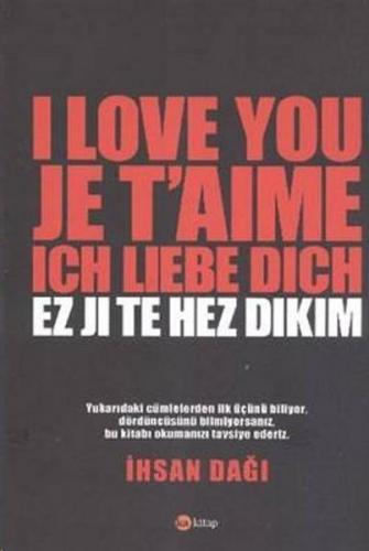 I Love You Je Taime Ich Liebe Dich Ez Ji Te Hez Dikim