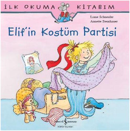 İlk Okuma Kitabım Elif'in Kostüm Partisi