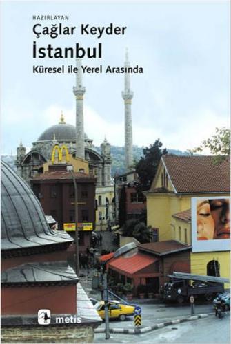 İstanbul, Küresel İle Yerel Arasında