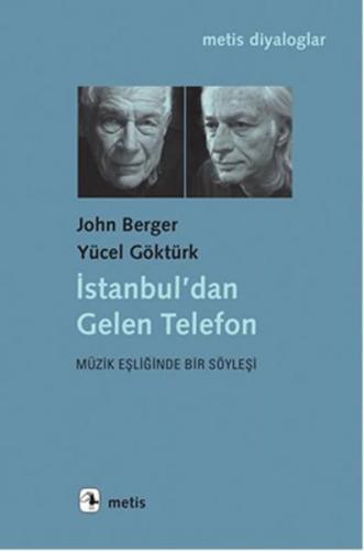 İstanbuldan Gelen Telefon Müzik Eşliğinde Bir Söyleşi