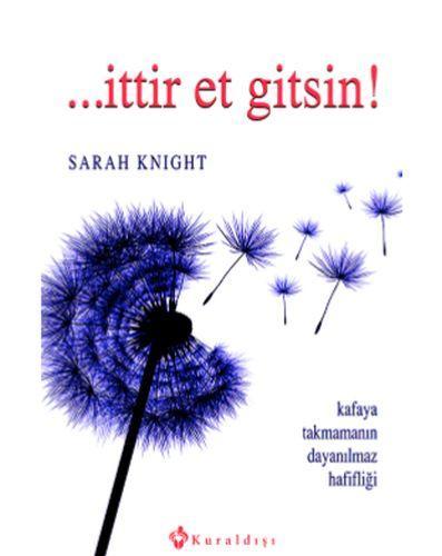 İttir Et Gitsin Sarah Knight